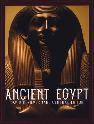 Ancient Egypt By Silverman, David P. (EDT)
